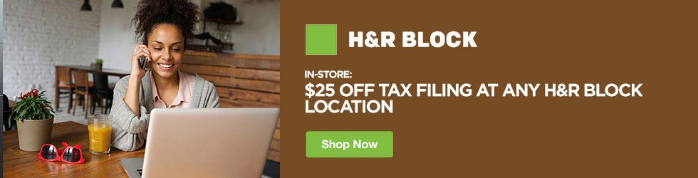 H&R Block Tax - In-Store: Get $25 Off Tax Filing at Any H&R Block Location