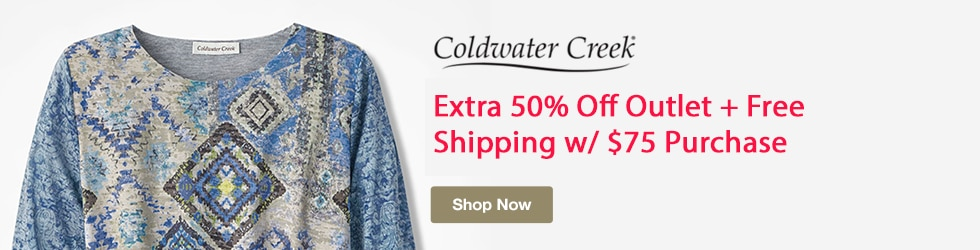 Coldwater Creek - Extra 50% Off Outlet + Free Shipping w/ $75 Purchase