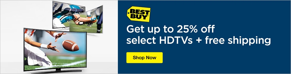 Best Buy - Up to 25% Off Select HDTVs & Free Shipping