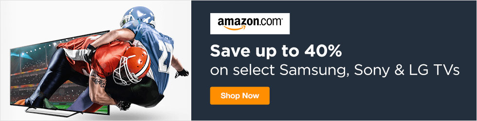 Amazon - Save Up to 40% Off Select Samsung, Sony, and LG TVs
