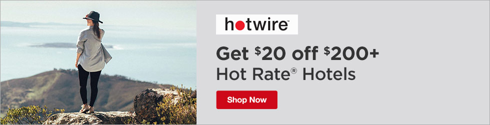 Hotwire - Save $20 Off $200 Hot Rate® Hotels