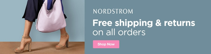 Nordstrom - Free Shipping and Free Returns on All Orders