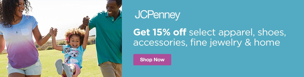 jcpenney - Save 15% off Select Apparel, Shoes, Accessories, Fine Jewelry and Home