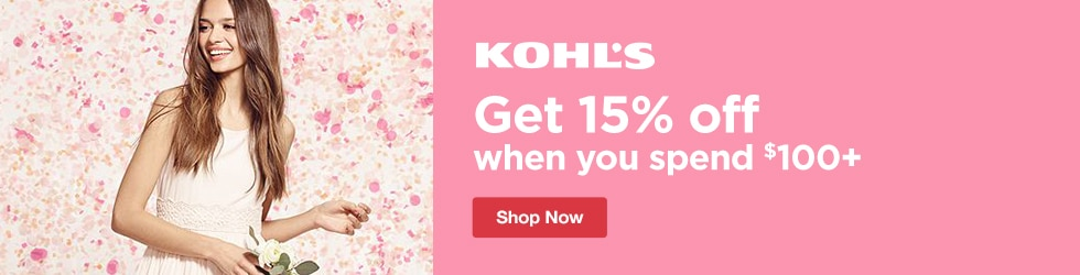 Kohls - Take 15% off Your Order of $100+