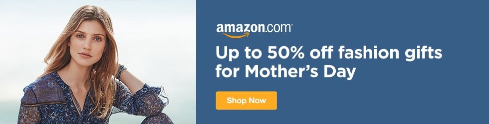 Amazon - Up to 50% Off Fashion Gifts for Mother's Day