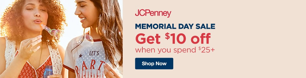 jcpenney - Memorial Day sale! Save $10 off $25+