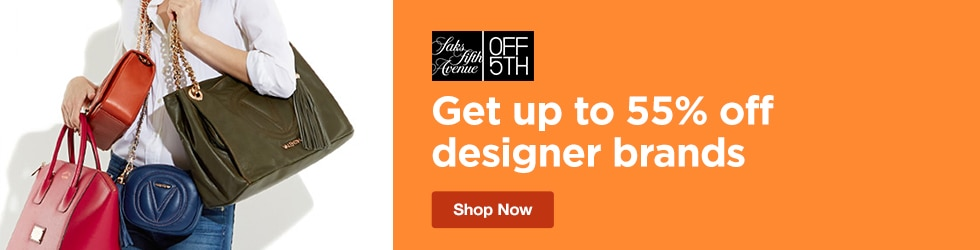 Saks Fifth Avenue OFF 5th - Save Up to 55% Off Designer Brands