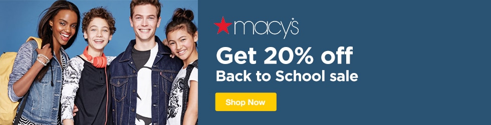 Macys - 20% Off Back to School Sale