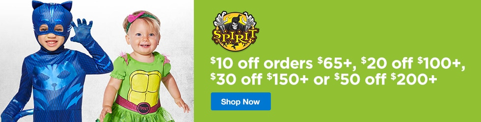 Spirit Halloween - $10 Off orders $65+, $20 Off $100+, $30 Off $150+ or $50 Off $200+