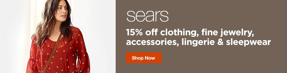 Sears - 15% Off Clothing, Fine Jewelry, Accessories, Lingerie and Sleepwear