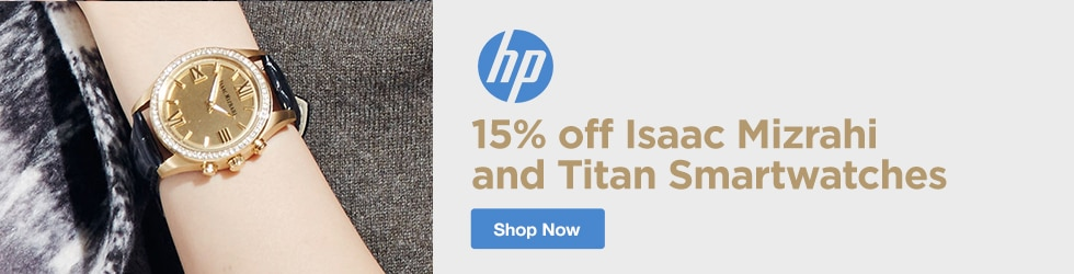 HP - 15% Off Isaac Mizrahi And Titan Smartwatches