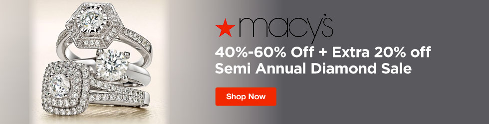 Macys - 40%-60% + Extra 20% off Semi Annual Diamond Sale