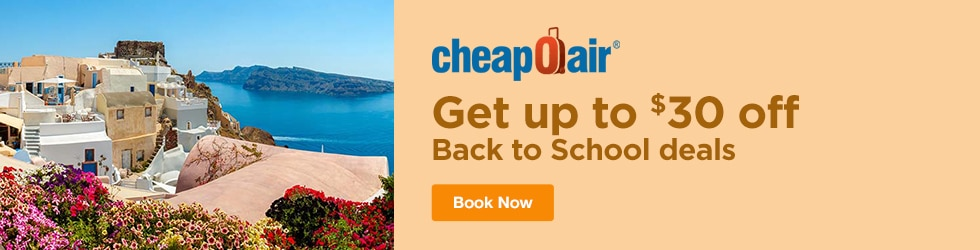 CheapOair - Up to $30 Off Back to School Deals