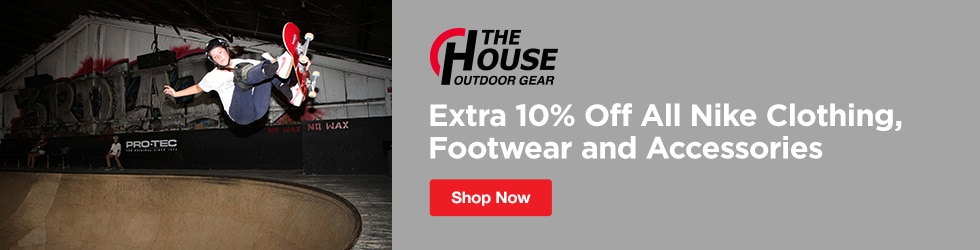 The House - Extra 10% Off All Nike Clothing, Footwear and Accessories