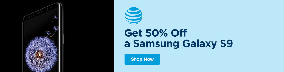 AT&T Wireless - 50% Off a Samsung Galaxy S9