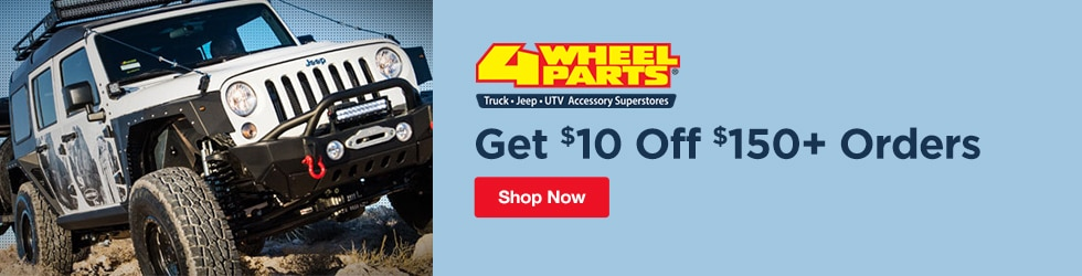 4 Wheel Parts - $10 Off $150+ Orders
