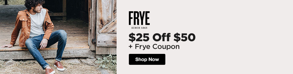 The Frye Company - $25 Off $50+ Frye Coupon