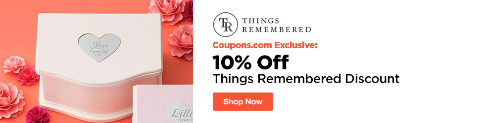 Things Remembered - Coupons.com Exclusive: 10% Off Things Remembered Discount