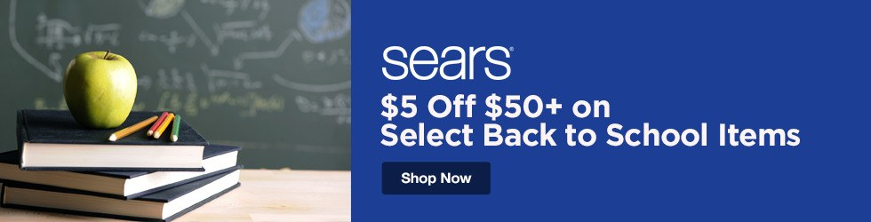 Sears - $5 Off $50+ on Select Back to School Items