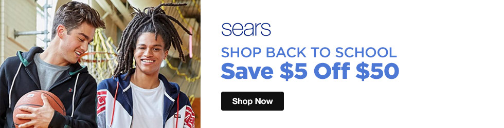 Sears - Shop Back to School and Save $5 Off $50 Sears Promo Code