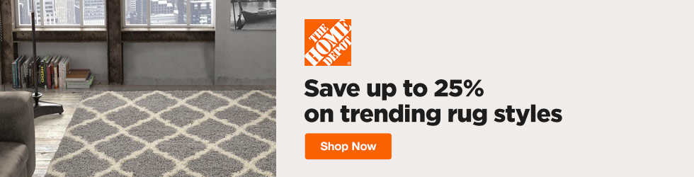 Home Depot - Save up to 25% off on trending rug styles Home Depot Promo