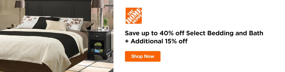 Home Depot - Save up to 40% off Select Bedding and Bath + Additional 15% off Home Depot Promo Code