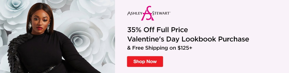 Ashley Stewart - 35% Off Full Price Valentine's Day Lookbook Purchase & Free Shipping on $125+