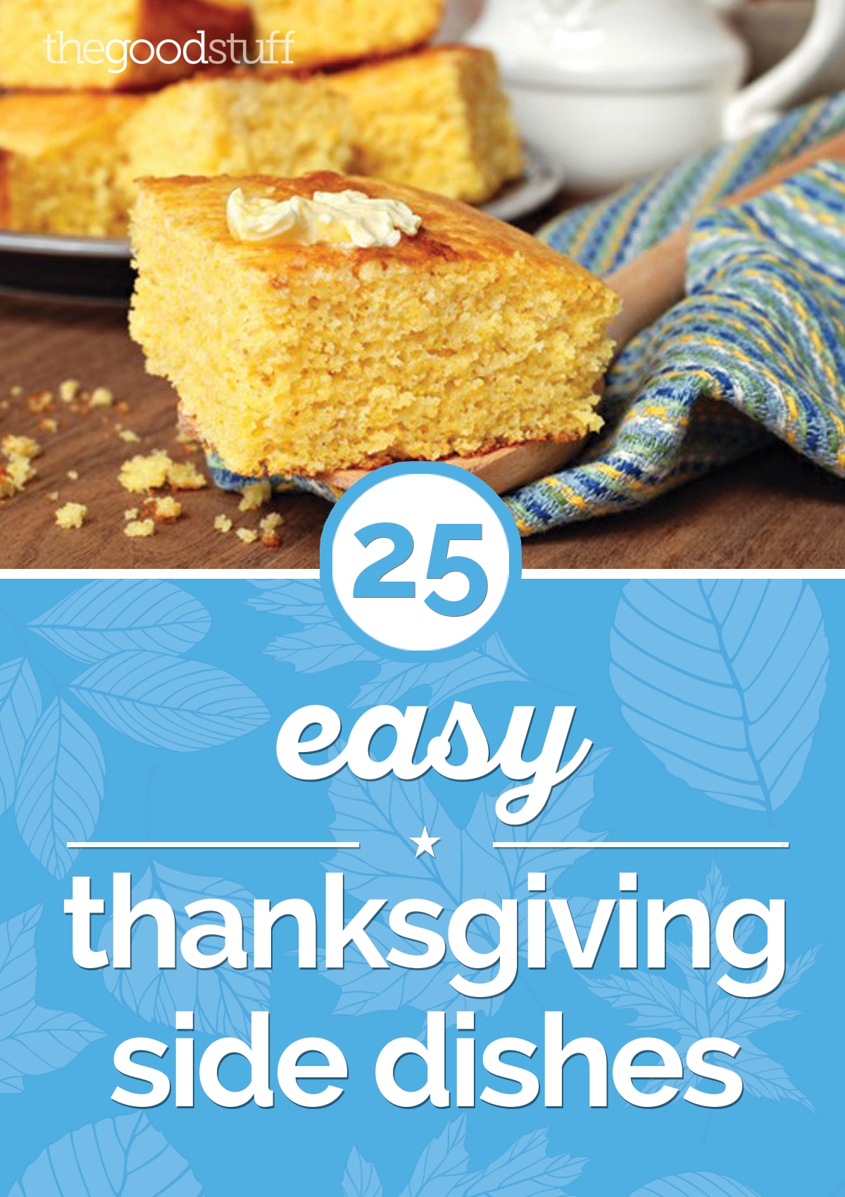 25 Easy Thanksgiving Side Dishes | thegoodstuff