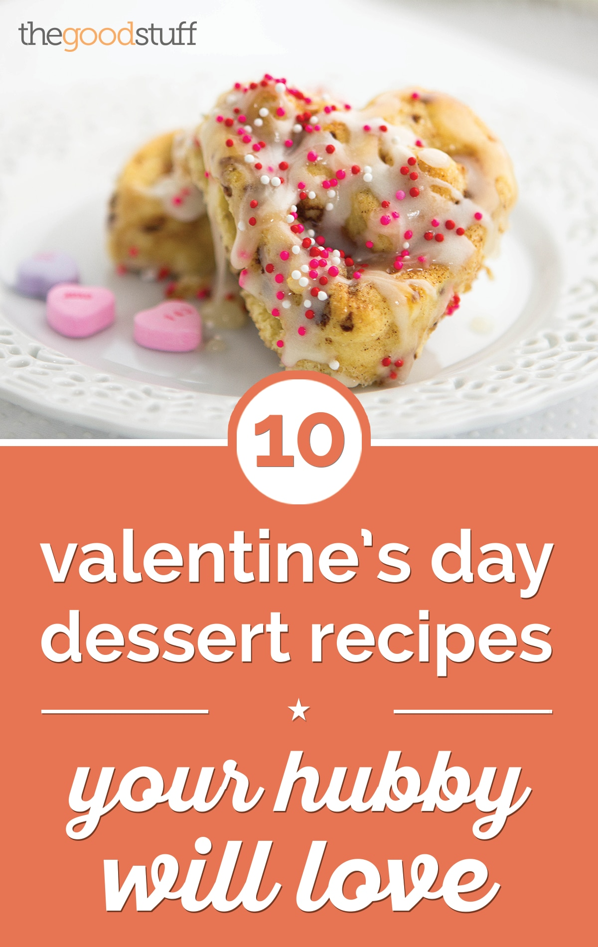 10 Valentine's Day Dessert Recipes Your Hubby Will Love | thegoodstuff