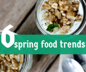 spring food trends featured