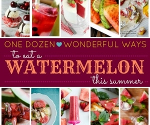 Dozen Watermelon Recipes