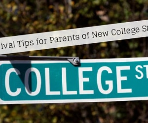 6 Survival Tips for Parents of New college students