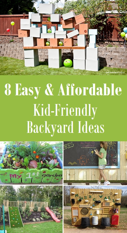 8 easy and affordable kid friendly backyard ideas for Kid friendly garden design ideas