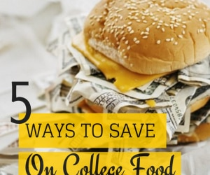 save money on college food featured