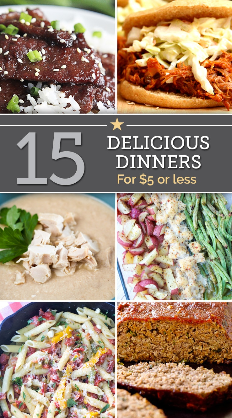 15 delicious dinners for $5 or less