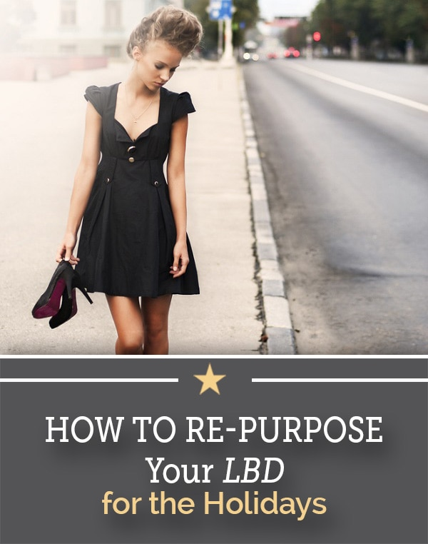 re-purpose your LBD