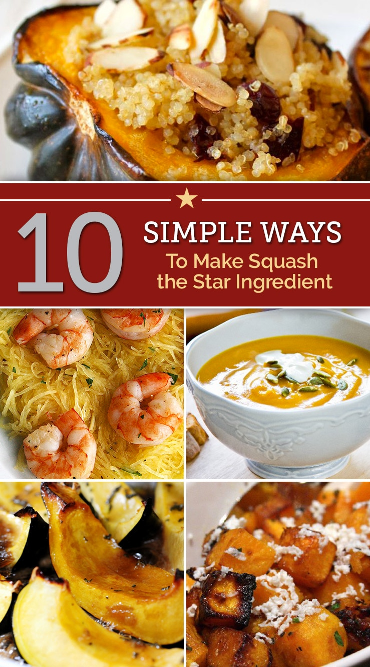10 Simple Ways to Make Squash the Star Ingredient