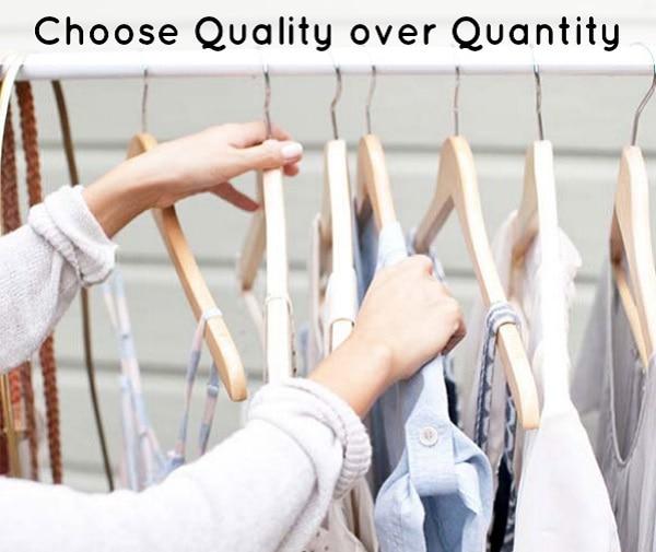 Embrace Quality over Quantity