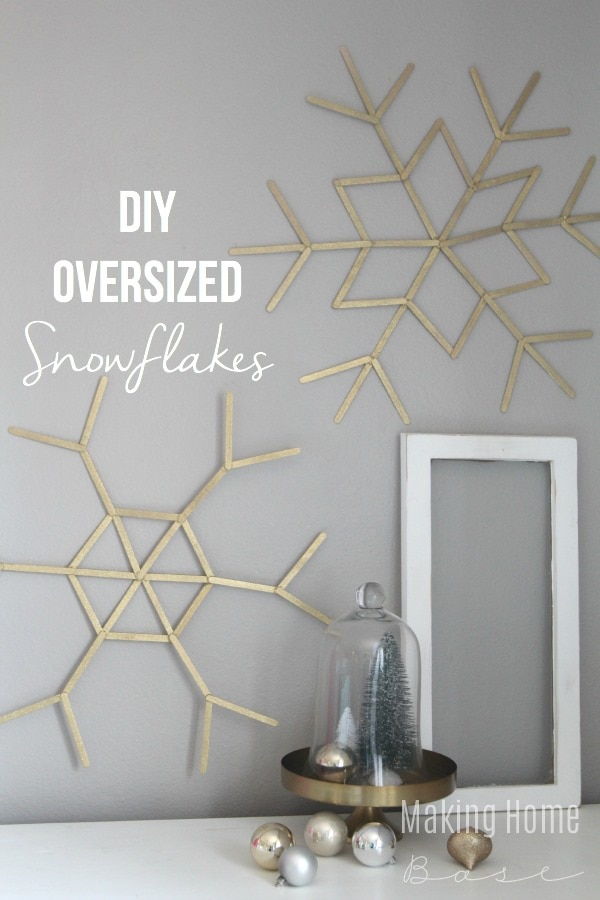 Over-sized Snowflakes