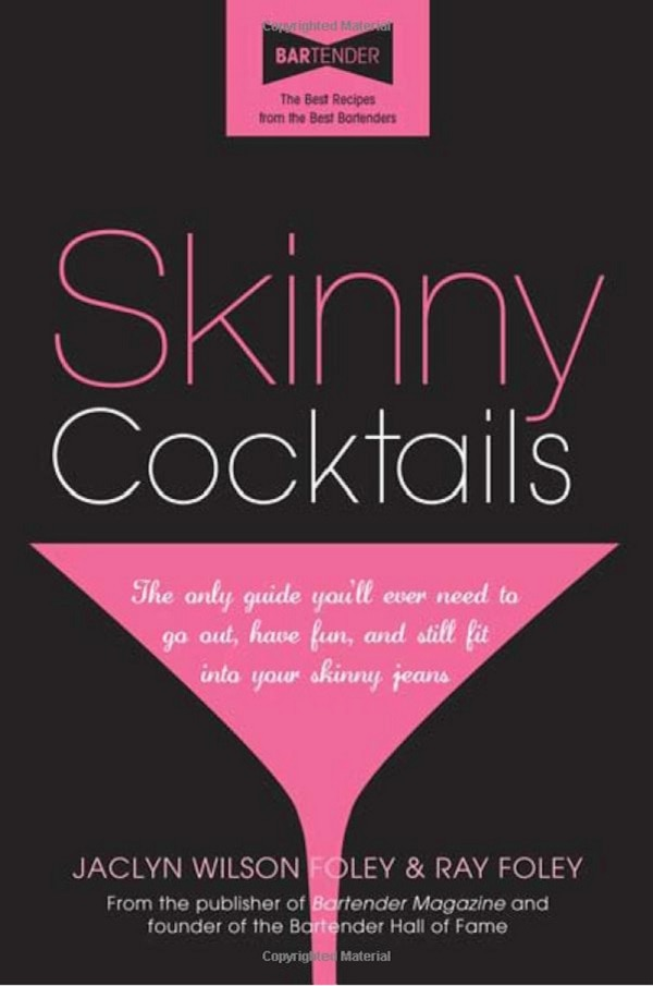 Skinny Cocktails Book
