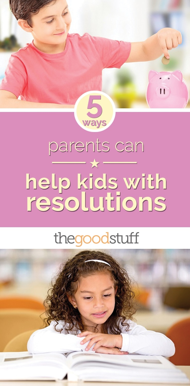 life-parents-help-kids-with-resolutions