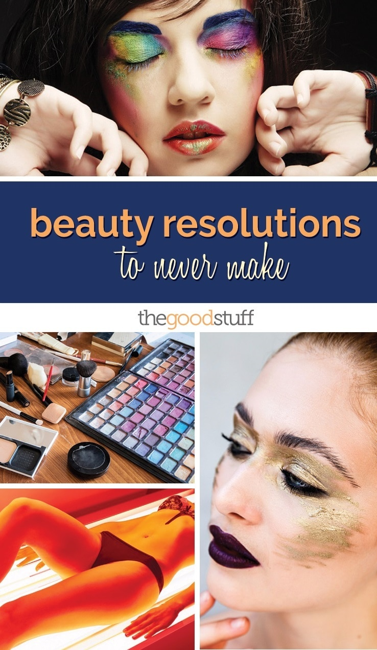 self-beauty-resolutions-to-never-make