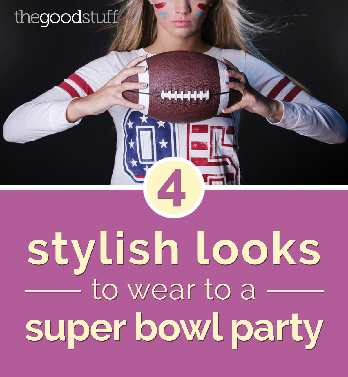 4 stylish looks to wear to a super bowl party thegoodstuff