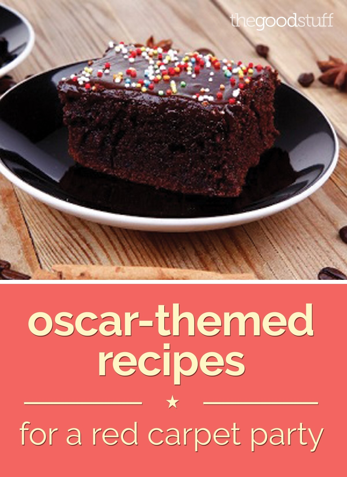 Oscar Themed Recipes For A Red Carpet Party Thegoodstuff