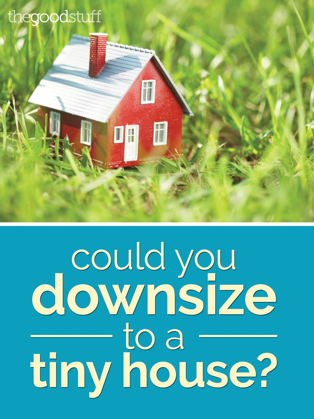 life-downsize-to-a-tiny-house