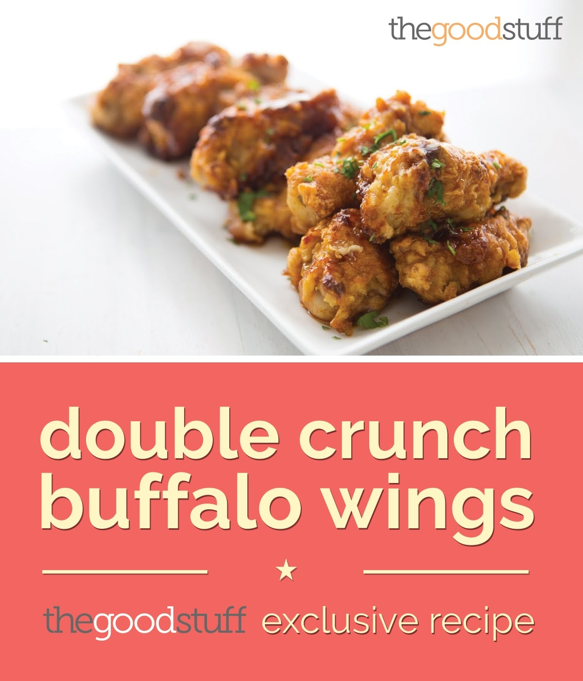 Double Crunch Buffalo Wings | thegoodstuff recipe