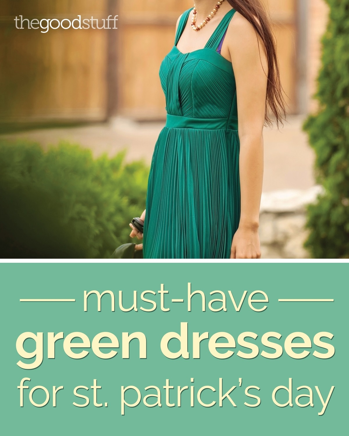 Must-Have Green Dresses for St. Patrick\'s Day - thegoodstuff
