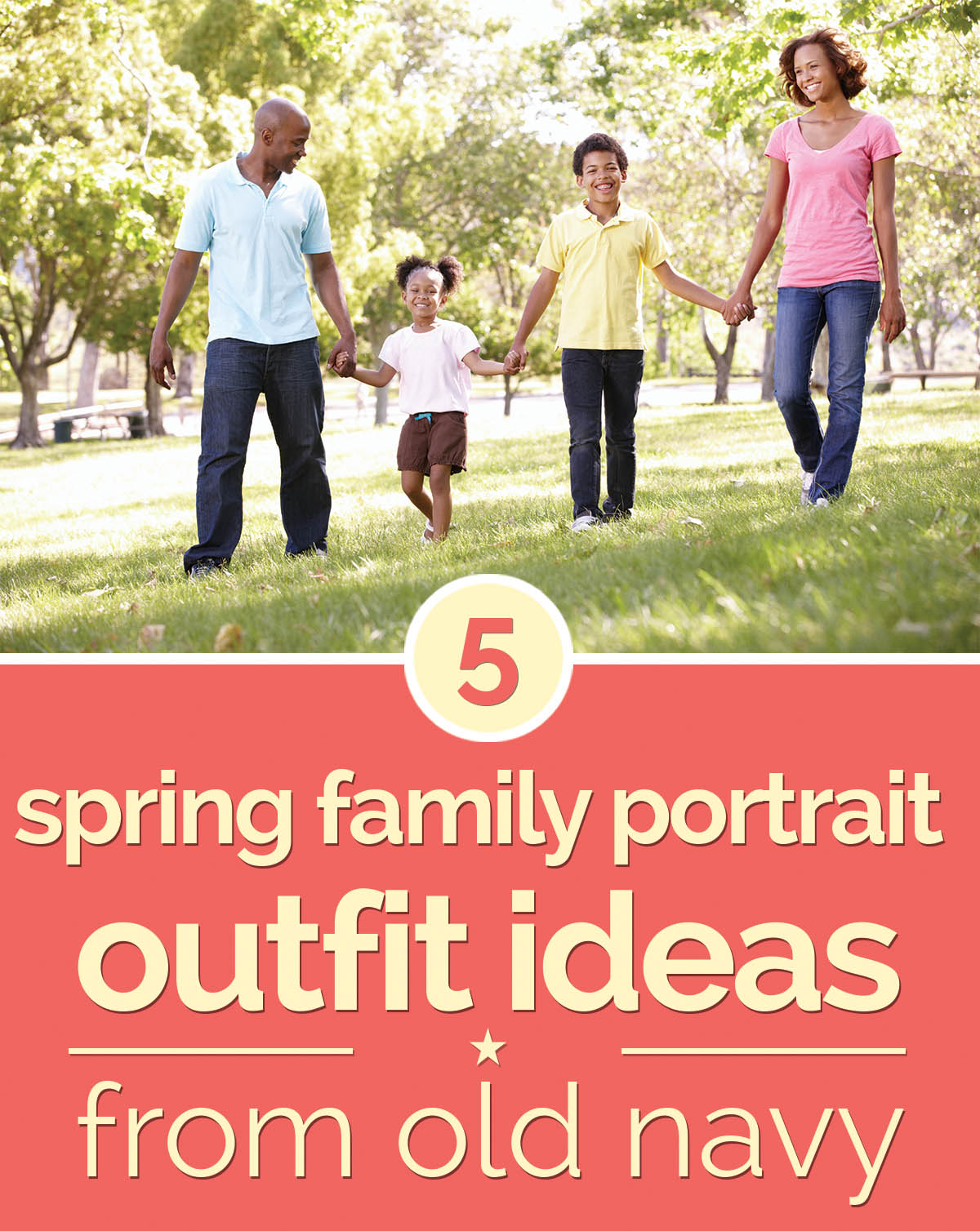 5 spring family portrait outfit ideas from old navy for Ideas for pictures