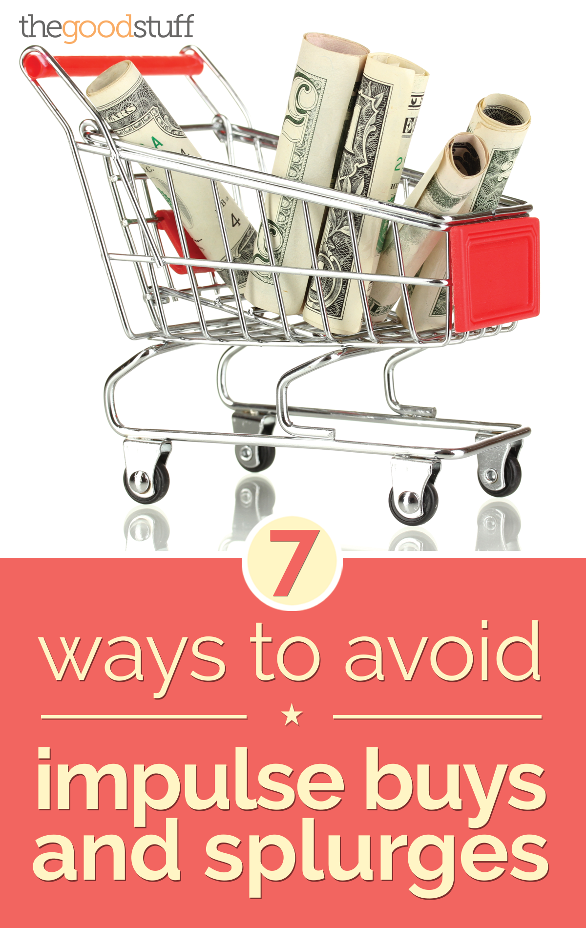 Put That Back! 7 Ways to Avoid Impulse Buying | thegoodstuff