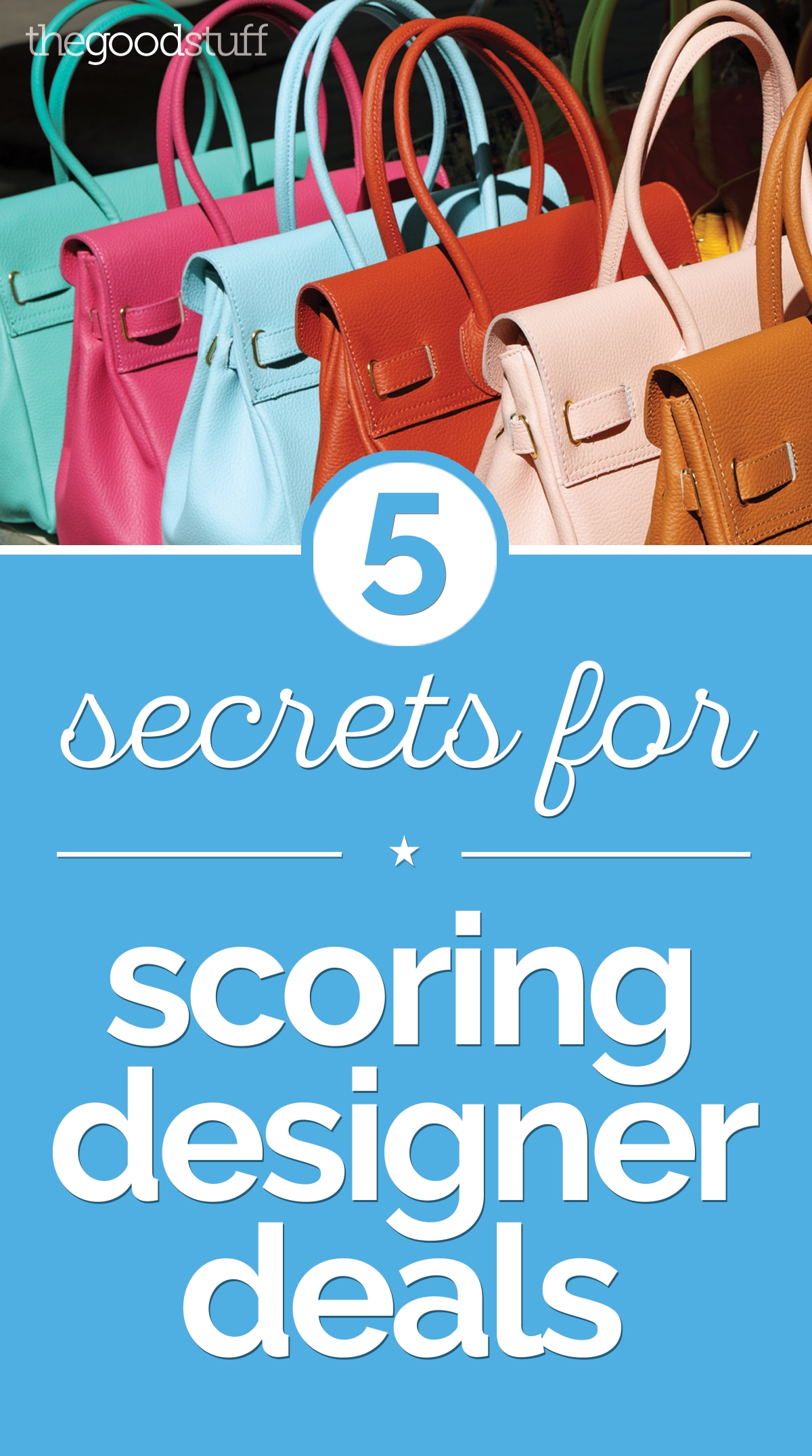 5 Secrets for Scoring Designer Deals | thegoodstuff